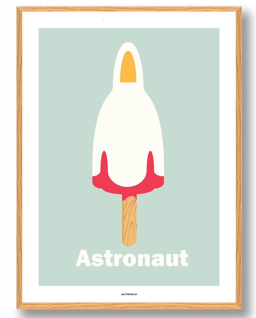 Astronaut is - plakat