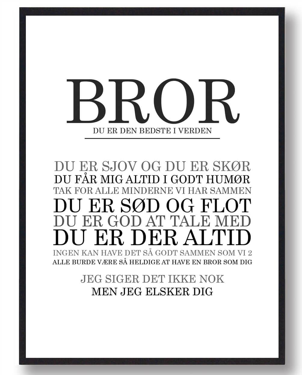 Bror - du er den bedste... plakat